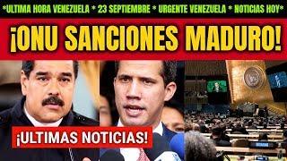 Download NOTICIAS VENEZUELA HOY 23 SEPTIEMBRE | Sanciones Maduro ONU Guaidó Venezuela Noticias de hoy Video