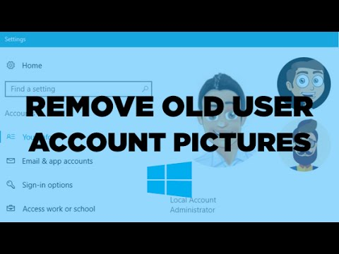 How to Remove old User Account Pictures in Windows 10