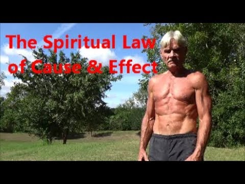 The Spiritual Law of Cause & Effect
