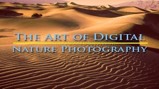 The Art of Digital Nature Photography