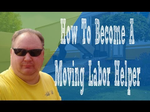 Where To Become a Moving Labor Helper
