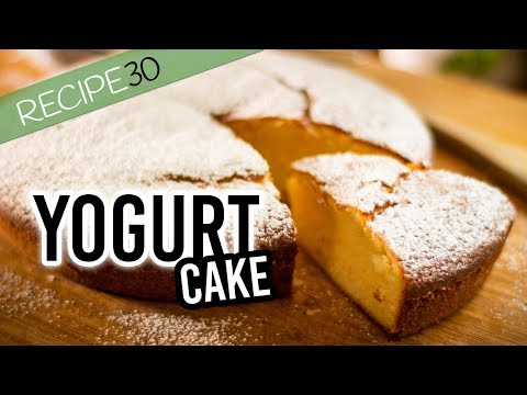 Super Simple Yogurt Cake Prepared in 10 minutes