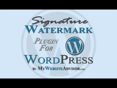 Signature Watermark for WordPress Video Tutorial