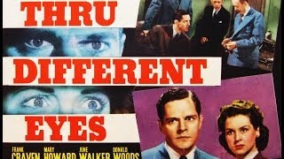 Thru different eyes (1942) full movie