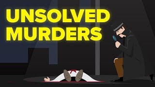 The Most Shocking Unsolved Murders In The World
