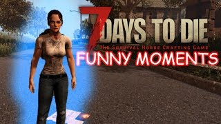 RANDOM MOMENTS WITH ANDREW!! I 7 Days to Die