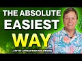 The Absolute Easiest Way to Attract Money Fast