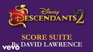 """David Lawrence - Descendants 2 Score Suite (From """"Descendants 2""""/Audio Only)"""