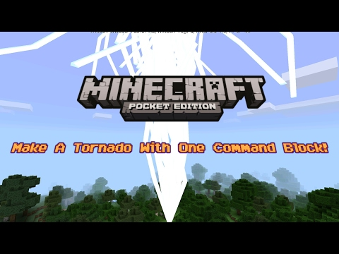 How To Make A Tornado With One Command Block - Minecraft PE 1.0.5