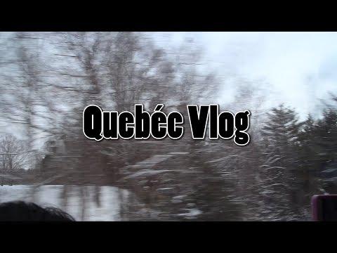 Quebec Vlog | Day 1