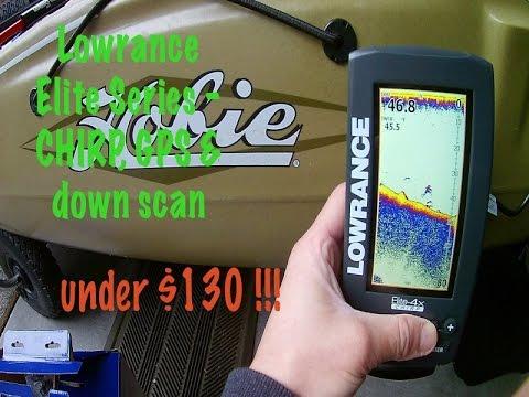 Best Fishfinder for under $130   Lowrance Elite 4x  w: Chirp, GPS, downscan