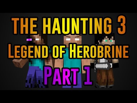 The Haunting 3: Legend of Herobrine #1 (Minecraft Roleplay)