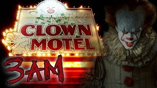 HAUNTED CLOWN MOTEL AT 3AM