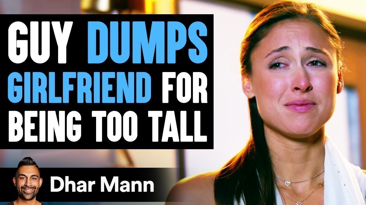 Guy Dumps Girlfriend For Being Too Tall, Lives To Regret His Decision | Dhar Mann