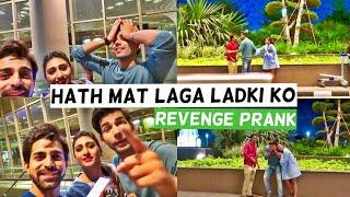 Hath Mat Laga Ladki Ko | Revenge Prank | Rimorav Vlogs