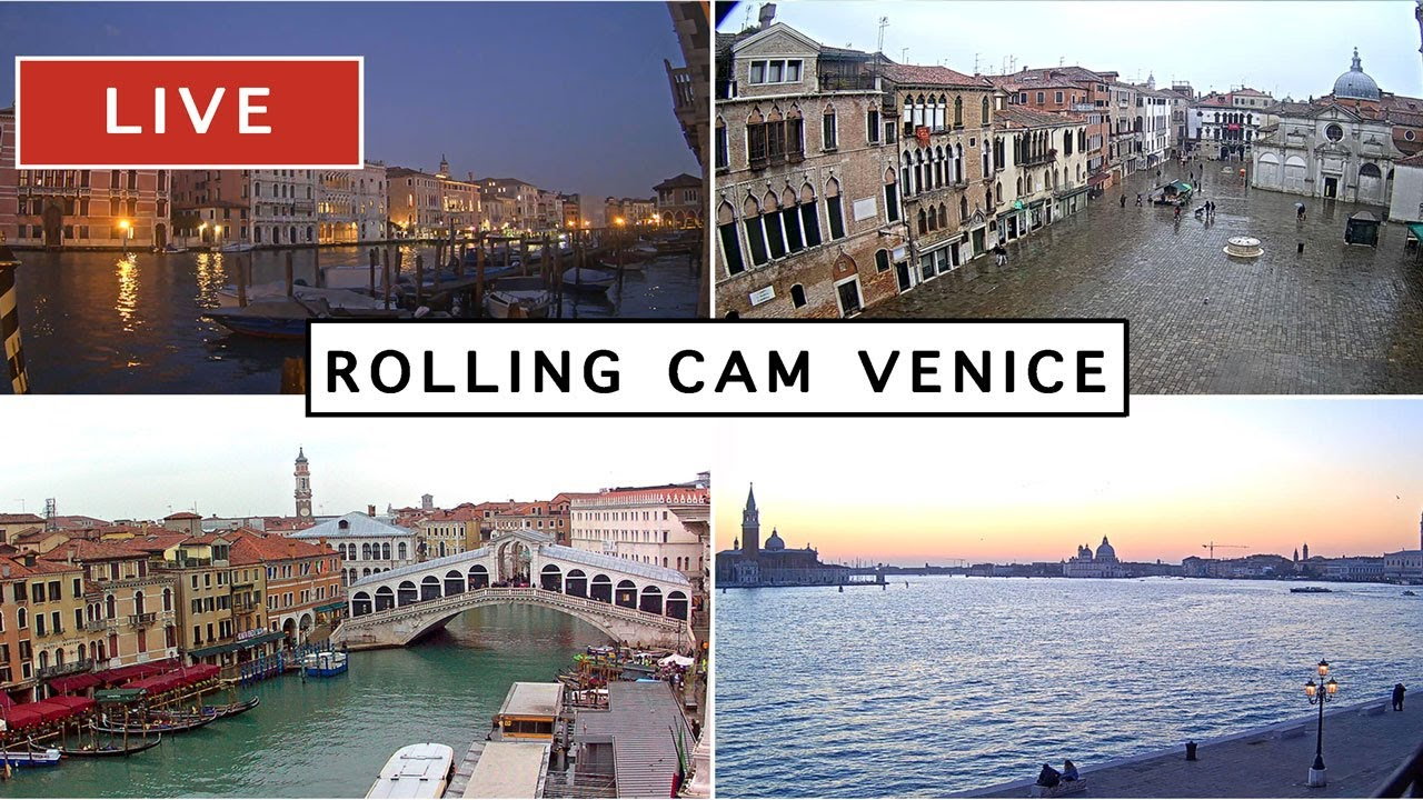 LIVE 24/7  Rolling Cam Venice - The most beautiful Live Cam in Venice Italy - Livecam en direct