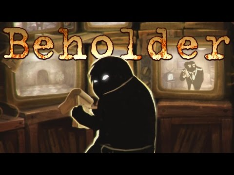 Beholder - The Dystopian Landlord! - Let's Play Beholder Gameplay