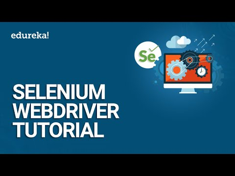 Selenium WebDriver Tutorial | Selenium Tutorial For Beginner | Selenium WebDriver Training | Edureka