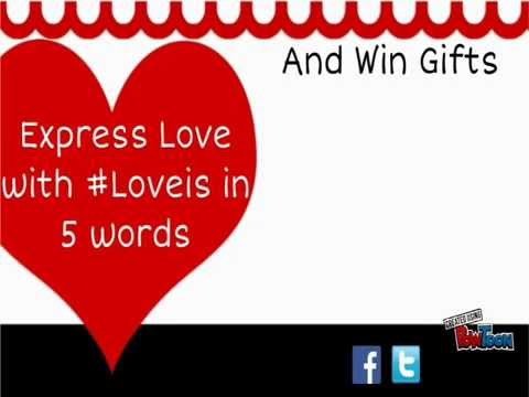 Express Love with #Love is in 5 words | Valentine's Day|