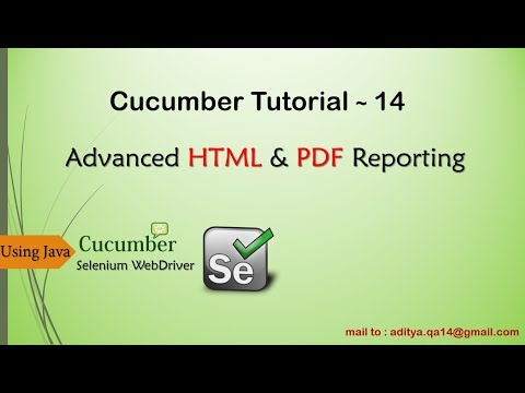 Advanced HTML and PDF Reporting in Cucumber