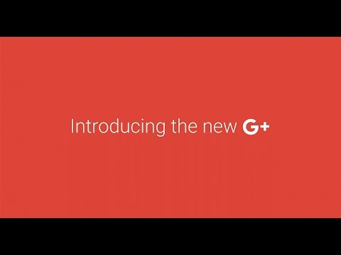 Introducing the New Google Plus (How To)