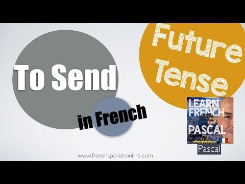 to send (envoyer) french future  (French verbs conjugated)