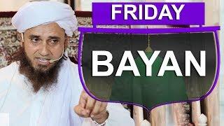 Friday Bayan | Mufti Tariq Masood