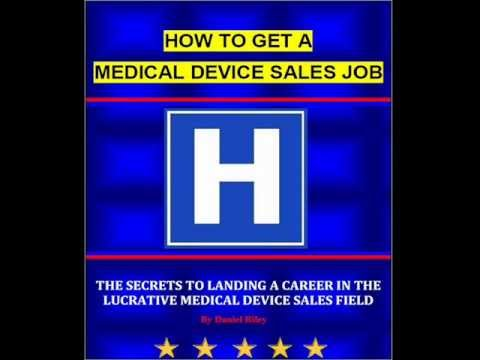 How To Get A Medical Device Sales Job