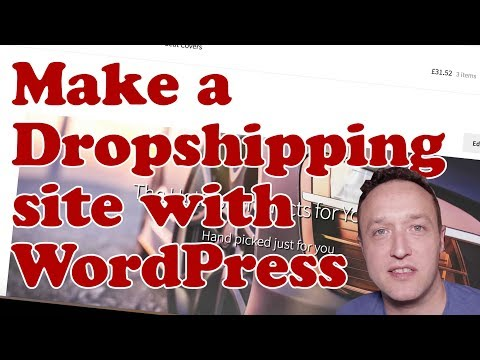 How to make a DROPSHIPPING WEBSITE with WordPress and Woocommerce - Beginners Tutorial