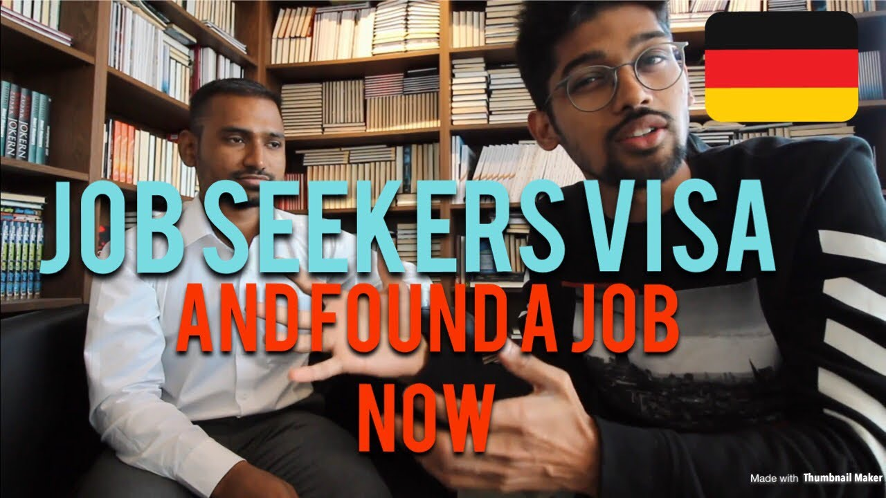 HE GOT A JOB AFTER COMING ON JOB SEEKERS VISA GERMANY
