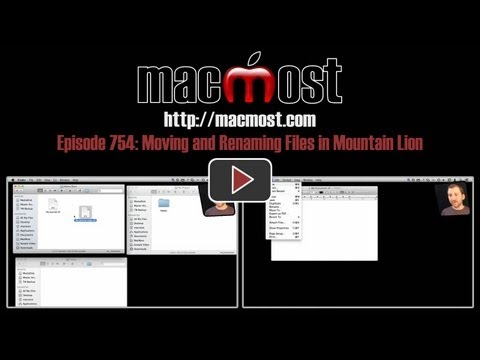 Moving and Renaming Files in Mountain Lion (MacMost Now 754)