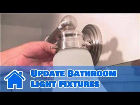 Home Help  : How to Update Bathroom Light Fixtures
