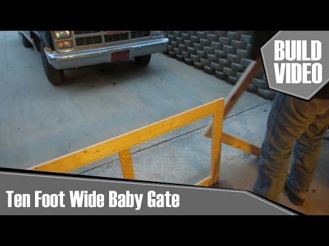 Chevee Builds - Ten Foot Wide Baby Gate
