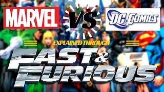 DC vs. Marvel Explained By Fast & Furious