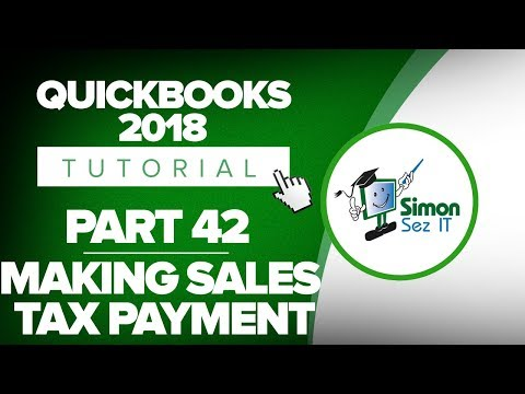 QuickBooks 2018 Training Tutorial Part 42: Making a Sales Tax Payment