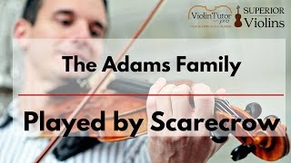 The Adams Family Played by Scarecrow