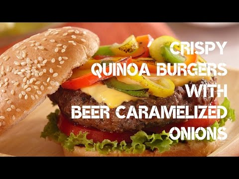 Crispy Quinoa Burgers with Beer Caramelized Onions.