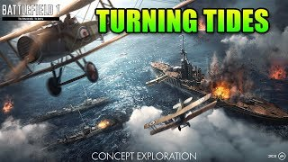 Turning Tides DLC - 4 New Maps & More! | Battlefield 1