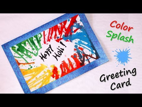 Happy Holi 2018 | Handmade Greeting Card | Color Burst Effect Tutorial