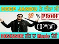 Deep Jandu Copied Music of Nimrat Khaira's Designer from Zwirek's 'Night in Dubai' | #Exposed