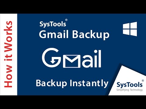 SysTools Gmail Backup - Emails, Contacts, Calendars & Documents - Convert Gmail to Outlook PST