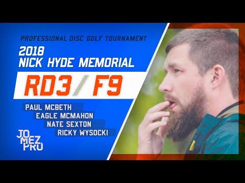 2018 Nick Hyde Memorial | Lead Card, Final RD, F9 | Wysocki, McBeth, Sexton, McMahon