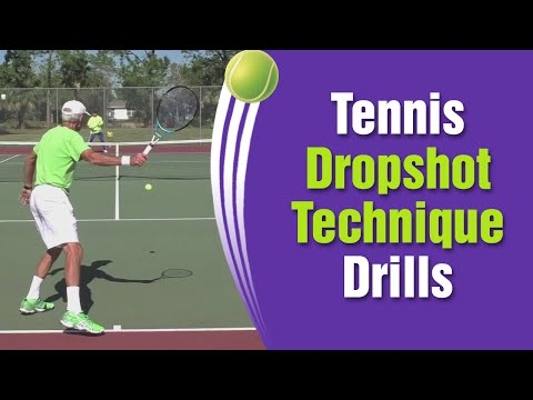 Tennis Drop Shot Technique, Drills, & Instruction