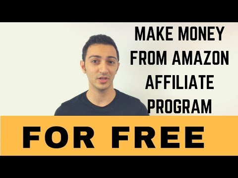 How to Make Money From Amazon Affiliate Program Without a Website For FREE