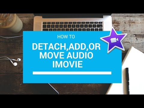 How to add,move or detach Audio in iMovie.