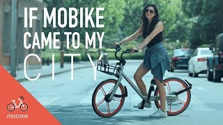 IF MOBIKE CAME TO MY CITY