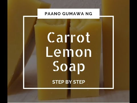 How to Make Carrot Soap with Lemon | Step by Step