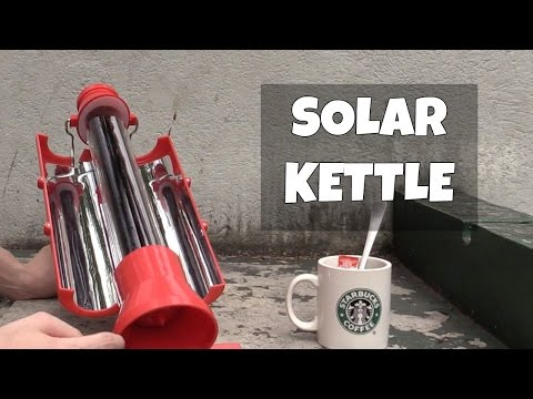 Solar Kettle - boil water using the sun!