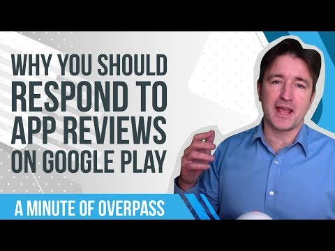 Why you should respond to App Reviews on Google Play - A Minute of Overpass : The Oxford App Coders
