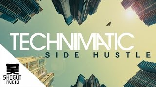 Technimatic - Side Hustle (Free Download)